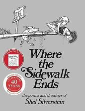 Where the Sidewalk Ends 30th Anniversary Edition: Poems and Drawings, Good Books