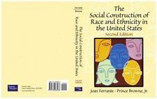 The Social Construction of Race and Ethnicity in the United States by Prince, Jr