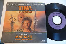 TINA TURNER 45T OST MAD MAX MEL GIBSON.WE DON'T NEED ANOTHER HERO (THUNDERDOME).