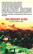 Red Mercury Blues by Reggie Nadelson (Paperback, 2006) New Book