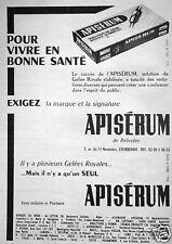 PUBLICITÉ APISÉRUM DE BELVEFER POUR VIVRE EN BONNE SANTÉ SOLUTION GELÉE ROYALE