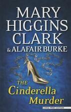 The Cinderella Murder by Mary Higgins Clark and Alafair Burke (2014,...