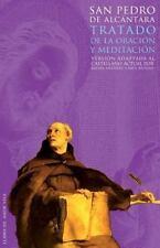 Tratado de la oración y la meditación: Versión adaptada al castellano actual po
