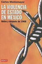 Violencia de estado en Mexico, La (Spanish Edition) by Montemayor, Carlos