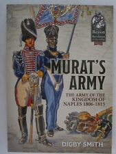 Murat's Army - The Army of the Kingdom of Naples 1806-1815