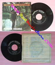 LP 45 7'' MAURO DE GREGORIO Signorinella Piccola santa italy no cd mc vhs dvd