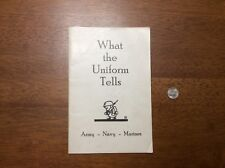 WWI Era Scarce What The Uniform Tells Booklet Army Navy Marines USMC Insignia