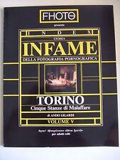 Storia infame della fotografia pornografica . Torino . Vol V