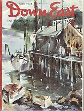 DOWN EAST MAGAZINE~APRIL 1973