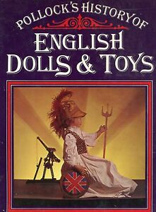 History of Antique Dolls Animals Mechanical Toys Etc. (1700-1975) / Scarce Book