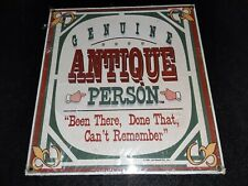 """ANDE ROONEY """"GENUINE ANTIQUE PERSON"""" METAL SIGN"""
