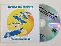 ONDA DE AMOR ♦ NEW CD ALBUM PROMO ♦ SYNTHESIZED BRAZILIAN HITS (1984-94)