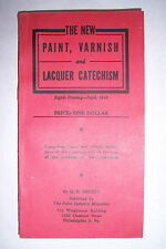 NEW PAINT, VARNISH & LACQUER CATECHISM By G. B. Heckel. 1948 Paint Industry mag.