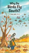 B00071IS9M Weekly Reader Books presents why do birds fly south? (A Just Ask Boo