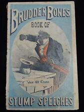 APPEARS UNREAD Brudder Bones Book of Stump Speeches, Scott 1868