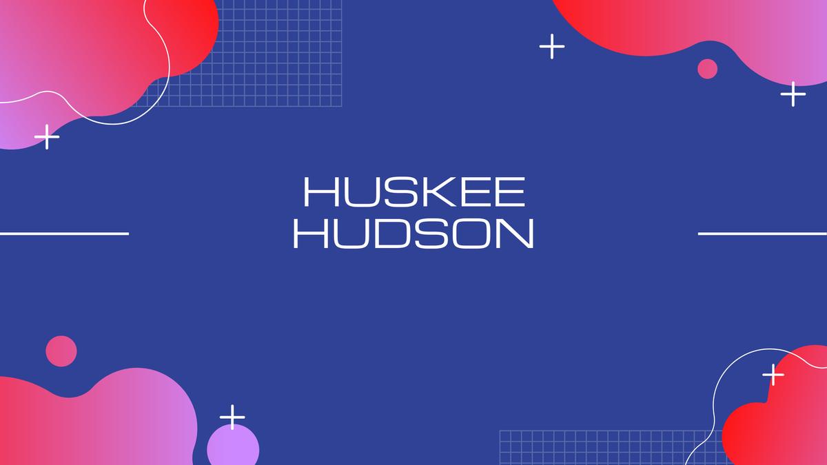 Huskee Hudson