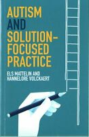 Autism and Solution-focused Practice by Els Mattelin 9781785923289 | Brand New
