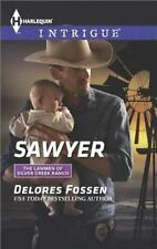 NEW - Sawyer (The Lawmen of Silver Creek Ranch) by Fossen, Delores