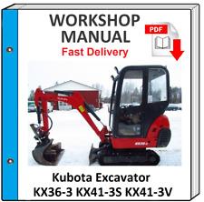 KUBOTA KX36 KX41 KX36-3 KX41-3S KX41-3V EXCAVATOR SERVICE REPAIR WORKSHOP MANUAL