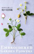 Kazuko Aoki Embroidered Garden Flowers - Japanese Craft Book