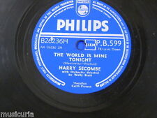 78rpm HARRY SECOMBE the world is mine tonight / we`ll keep a welcome