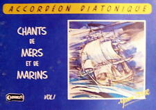 Accordéon diatonique Tablatures Chants de Marins n° 1 neuf avec CD