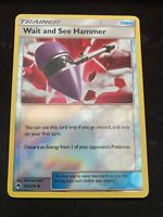 SM LOST THUNDER WAIT AND SEE HAMMER 192//214 UNCOMMON REVERSE Pokemon