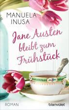 Jane Austen bleibt zum Frühstück von Manuela Inusa (2015, Taschenbuch)