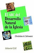Desarrollo natural de la iglesia (Spanish Edition)-ExLibrary