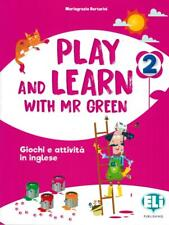 Play and learn with Mr Green. 2 Per la Scuola elementare - Bertarini Mari...