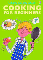 Cooking for Beginners (Cooking School) (Cooking School Series)-ExLibrary
