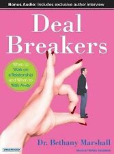 Deal Breakers: When to Work on a Relationship and When to Walk Away by Bethany M