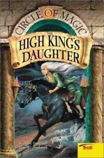 The High King's Daughter (Circle of Magic