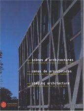 SCÈNES D'ARCHITECTURE. Nouvelles architectures françaises pour le spectacle - B