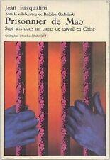 Jean Pasqualini et chelminski - Prisonnier de mao - sept ans dans un camp de tra