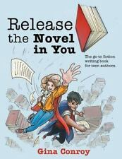 P. L. A. Y. with Your Words: Release the Novel in You : The Go-To Fiction...