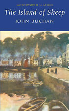 The Island of Sheep (Wordsworth Classics), By John Buchan,in Used but Acceptable
