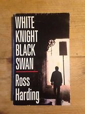 White Knight, Black Swan by Ross Harding (Paperback, 1993) (David Gemmell)