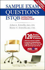 Sample Exam Questions: ISTQB Certified Tester Foundation Level PhD, CTFL John A.