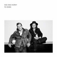 Sad & Horny - Fai Baba | CD | Neu New
