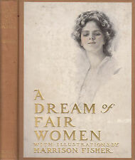 A Dream Of Fair Women with color illustrations by Harrison Fisher. 1907. 1st.ed.
