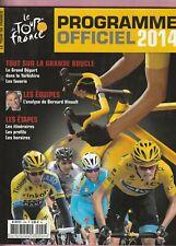 LE TOUR DE FRANCE : PROGRAMME OFFICIEL 2014 - EXCELLENT ETAT -
