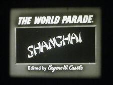 "16MM FILM-""SHANGHAI""-CHINA IN 1947-CASTLE WORLD PARADE HEADLINE EDITION"