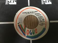 45 tours canadien Martin Circus chante en anglais Chase the blues away / Call me