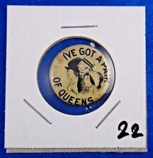 """I've Got A Pair of Queens Comic Old Cartoon Cigarette Ad Pin Pinback Button 7/8"""""""