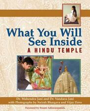 What You Will See Inside a Hindu Temple: By Mahendra Jani, Vandana Jani