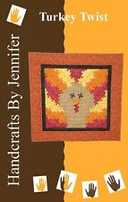 TURKEY TWIST by Handcrafts by Jennifer  Quilting Sewing  Pattern Wallhanging