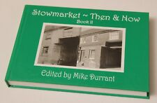 Stowmarket Then and Now Book 2