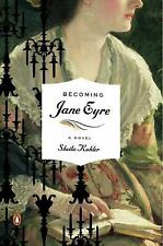 Becoming Jane Eyre: A Novel, Kohler, Sheila, Good Book