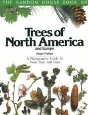 Trees of North American and Europe by Roger Phillips - 500 trees, over 1000 pics